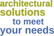 architecural solutions to meet your needs